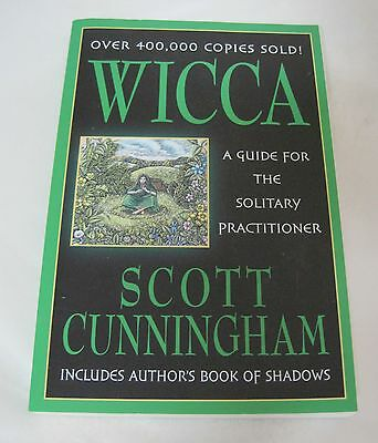 Wicca Guide for Solitary Practitioner Scott Cunningham Wicca Witchcraft