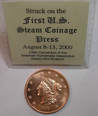 2000 ANA Convention Gallery Mint 1836 Large Cent, struck on 1st U.S. steam press