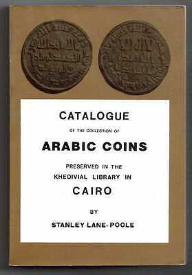 """Ref Catalog Lane-Poole, Stanley, """" Catalogue Of The Collection Of Arabic Coins"""