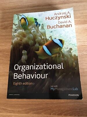 huczynski and buchanan Organizational behaviour: an introductory text 5th edition david buchanan and andrzej huczynski, financial times prentice hall, 2004.