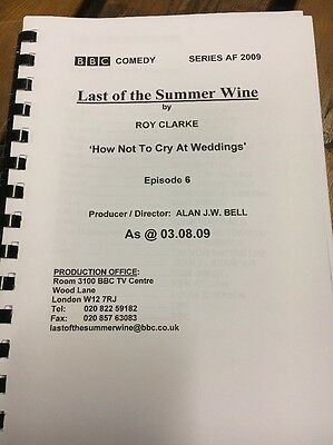 Last Of The Summer Wine: 'How Not To Cry At Weddings' TV Script (Last Ever Ep)