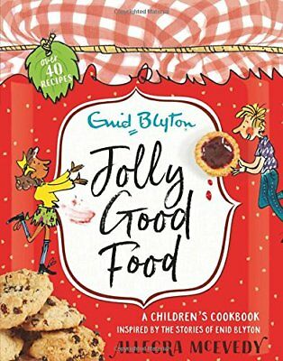 Jolly Good Food A children''s cookbook inspired by Enid Blyton Hardback Book New