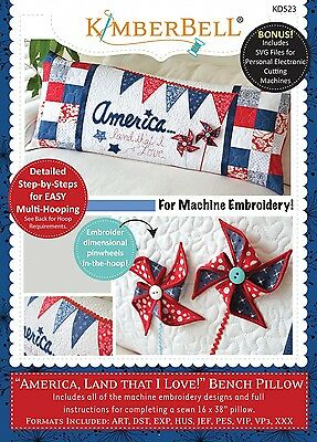 AMERICA LAND THAT I LOVE BENCH PILLOW MACHINE EMBROIDERY CD, From Kimberbell NEW