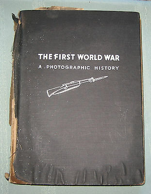 The First World War - A Photgraphic History - Dated 1933 - Laurence Stallings