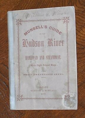 ***early 1859 Munsell's Hudson River Guide***by Railroad & Steamboat