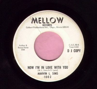 "Marvin L Sims  "" Now I'm In Love With You "" Mellow Records Demo Northern Listen"