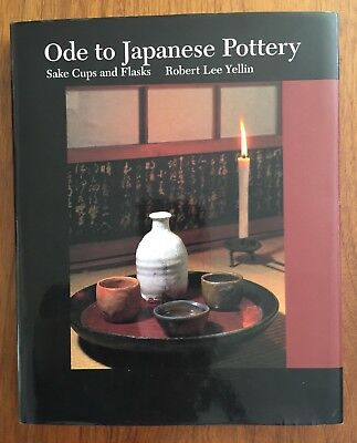 Ode to Japanese Pottery: Sake Cups and Flasks, by Robert Lee Yellin, 2004