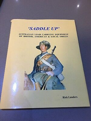 Saddle Up - Australian Load Carrying Equipment Of British , American & Local