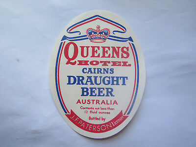 QUEENS HOTEL CAIRNS DRAUGHT BEER LABEL 1950s QUEENSLAND 13 FL OZS J F PATERSON