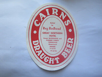 GREAT NORHTERN HOTEL TOWNSVILLE CAIRNS DRAUGHT BEER LABEL 1950s QLD REG REDHEAD