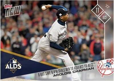 2017 Topps NOW MLB 748 6-Out Save & 4 Ks Seals Win to Advance to ALCS
