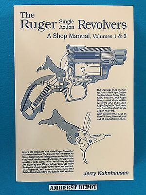 The Ruger Single Action Revolvers A Shop Manual 1 & 2, Jerry Kuhnhausen Book NEW