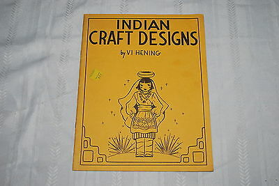 1960 Indian Craft Designs by Vi Hening - 16 page booklet