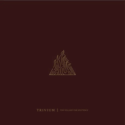Trivium - The Sin And The Sentence - CD - New (2017)