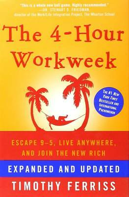 The 4-Hour Work Week (four): Escape 9-5 live by Timothy Ferriss Tim DlGlTAL BOOK