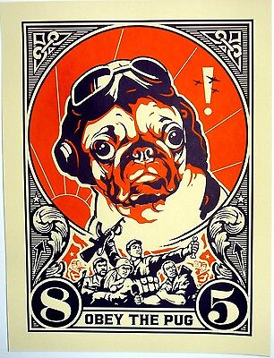 Big OBEY THE PUG FLYING ACE Mission Accomplished Silk Screen Propaganda Poster