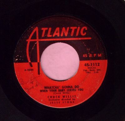 "Chuck Willis "" Whatcha' Gonna Do When Your Baby Leaves You "" Atlantic RnB Listen"