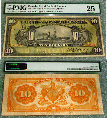 $10 Royal Bank 1913 , PMG GRADED 25 VF (3rd  highest grade out of 16 notes)