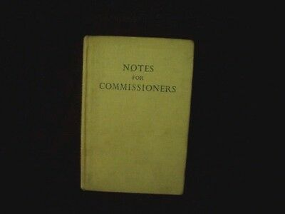 NOTES FOR COMMISSIONERS Compiled by J Griffith 1940s  GIRL GUIDES ASSOCIATION
