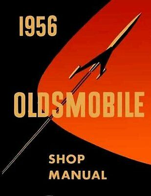 OLDSMOBILE 1956 Shop Manual Super 88, Olds 88 & 98 Service Repair manual in PDF!