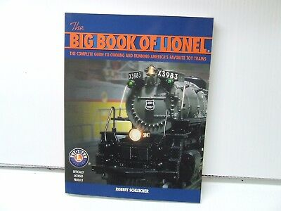 Big Book Of Lionel  By Robert Schleicher
