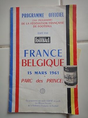 Exceptionnel Programme Officiel Du Match Football France Belgique 1961 + Place