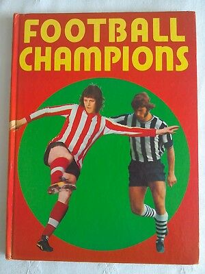 Football Champions - Vintage Annual by Purnell 1974