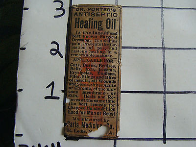Original Medicine label: EARLY--DR. PORTER'S Healing Oil, St. Louis MI,