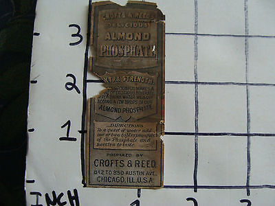Original Medicine label: EARLY--Crofts & Reeds ALMOND PHOSPHATE, Chicago Ill