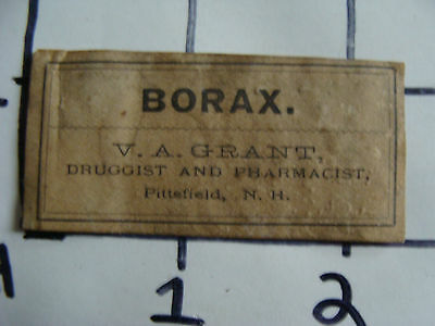 Original Medicine label: EARLY--BORAX, V.A. GRANT, druggist, Pittsfield NH