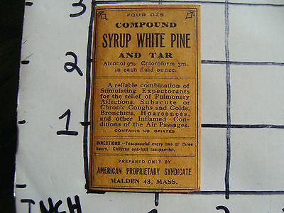 Original Medicine label: 1800's Compound SYRUP WHITE PINE and Tar Malden Mass