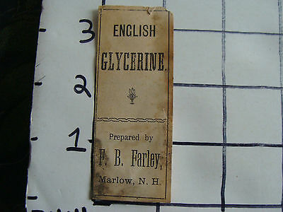 Original Medicine label: EARLY--ENGLISH GLYCERINE, F.B. FARLEY, Marlow NH