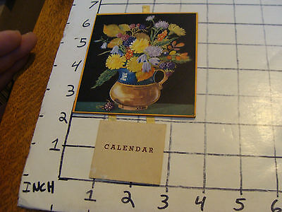 FLOWERS with Hanging Calendar, 1948, light wear only