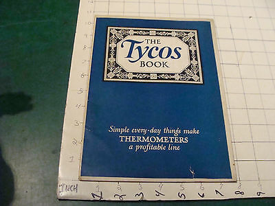 vintage Orig. CATALOG: THE TYCOS BOOK - THERMOMETERS 24 pgs, 1926