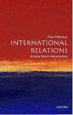 International Relations: A Very Short Introduction by Paul Wilkinson (Paperback,