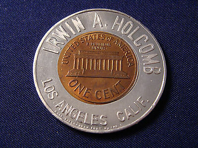 Irwin A. Holcomb encased cent Los Angeles CA