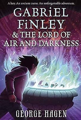 Gabriel Finley and the Lord of Air and Darkness: By Hagen, George