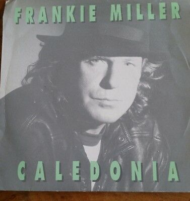 "FRANKIE MILLER Caledonia 7"" i`ll never be that young again"