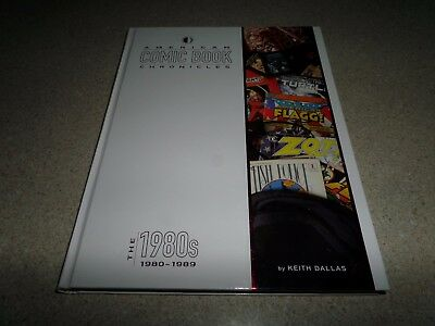 American Comic Book Chronicles 1980-89 By Keith Dallas HC TwoMorrows NEW