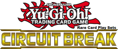 Yugioh Circuit Break, Rare Card Play Sets, Choose You Card, Mint Condition