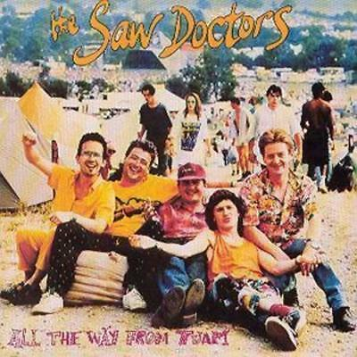 CD - The Saw Doctors : All the Way from Tuam (2012) UK POST FREE