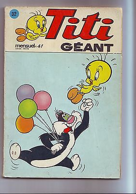 Titi geant 32 / bon etat - sagedition -1976