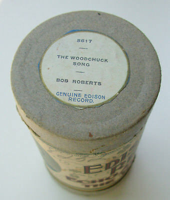EDISON 2 Minute Cylinder. Bob Roberts. The Woodchuck Song. OBL #8617