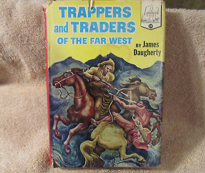 TRAPPERS AND TRADERS OF THE FAR WEST~1810s Western History~LANDMARK BOOKS #29~F