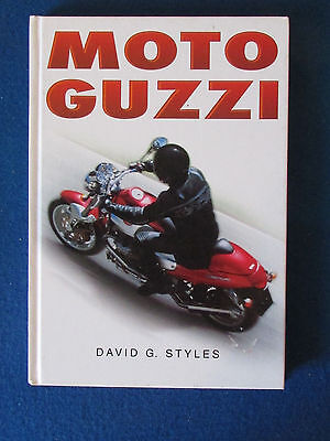 Moto Guzzi - Motorcycle Hardback Book - by David G. Styles - 2000 - 160 pages