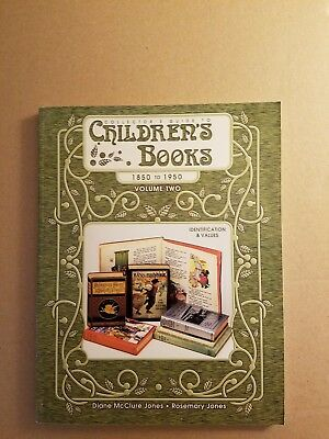 Children's Books: Collector's Guide to Children's Books : 1850 to 1950 Vol. 2 by