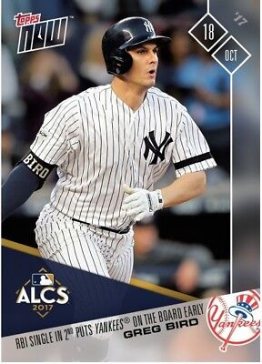 2017 Topps NOW MLB 783 Greg Bird RBI Single in 2nd Puts Yankees on the Board