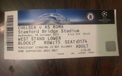 Chelsea  v Roma Ticket 18th Oct 2017 ( Stamford Bridge) Champions league