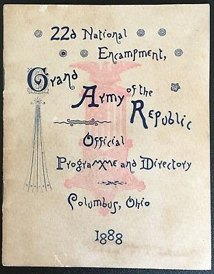 1888 GAR Booklet 22nd National Encampment Program Grand Army Of Republic 32 page