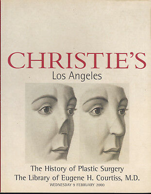 History of Plastic Surgery CHRISTIE'S 2000 Library of Eugene Courtiss MD #9398